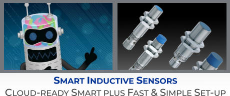 Smart Inductive Sensors Cloud-ready Smart plus Fast & Simple Set-up