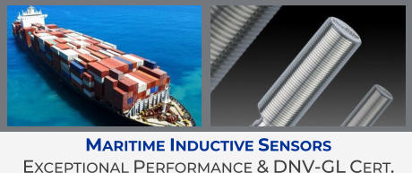 Maritime Inductive Sensors  Exceptional Performance & DNV-GL Cert.
