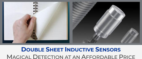 Double Sheet Inductive Sensors Magical Detection at an Affordable Price