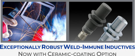 Exceptionally Robust Weld-Immune Inductives Now with Ceramic-coating Option