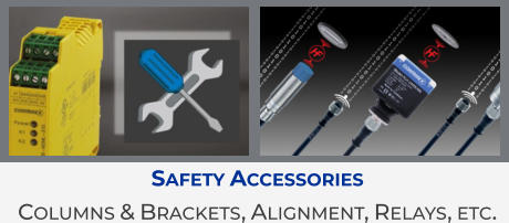 Safety Accessories Columns & Brackets, Alignment, Relays, etc.