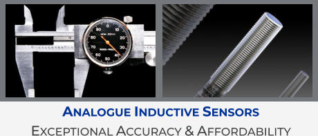 Analogue Inductive Sensors  Exceptional Accuracy & Affordability