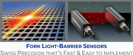Fork Light-Barrier Sensors Swiss Precision that's Fast & Easy to Implement
