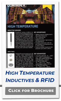 Click for Brochure High Temperature Inductives & RFID